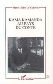 Kama Kamanda au pays du conte - Couverture - Format classique