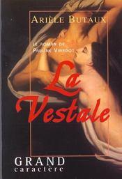 La Vestale Ou Le Roman De Pauline Viardot - Intérieur - Format classique