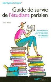 Guide De Survie De L' Etudiant Parisiens - Couverture - Format classique