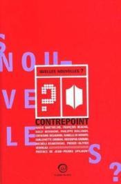 Quelles nouvelles ; contrepoint - Couverture - Format classique