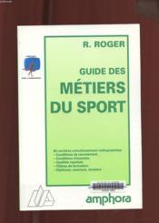 Guide Des Metiers Du Sport - Couverture - Format classique