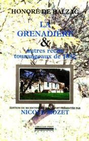 La grenadière et autres récits tourangeaux de 1832 - Couverture - Format classique
