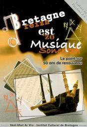 Bretagne Est Musique Le Point Sur 50 Ans De Renouveau - Couverture - Format classique