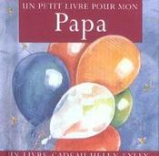 Un petit livre pour mon papa - Intérieur - Format classique