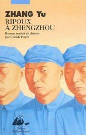 Ripoux A Zhengzhou - Couverture - Format classique