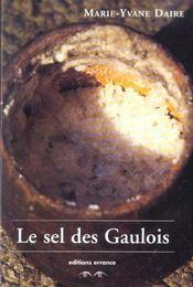 Le Sel Des Gaulois - Intérieur - Format classique