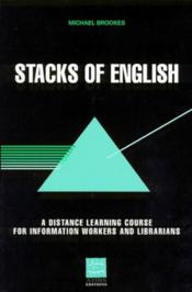 Stacks of english ; a distance learning course for information workers and librarians - Couverture - Format classique