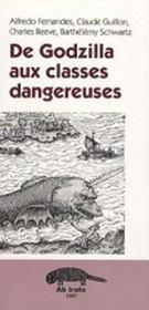 De Godzilla aux classes dangereuses - Intérieur - Format classique