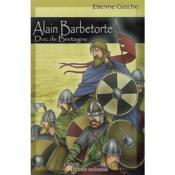 Alain Barbetorte, duc de Bretagne - Couverture - Format classique