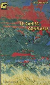 Le cahier gonflable - Couverture - Format classique