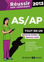 REUSSIR SON CONCOURS ; AS/AP 2013 ; tout en un (5e édition) - Couverture - Format classique