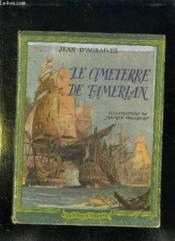 Le Cimetiere De Tamerlan. L Espionne De Nelson. - Couverture - Format classique