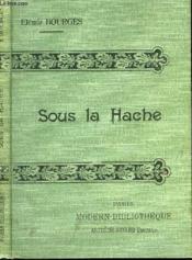 Sous La Hache. - Couverture - Format classique