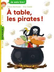À table, les pirates ! - Couverture - Format classique