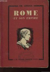 Rome Et Son Empire (Histoire, Institutions, Civilisation) - Couverture - Format classique