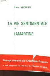 La Vie Sentimentale De Lamartine - Couverture - Format classique