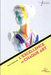 Vente  L'excellence de chaque art  - Thierry Groensteen