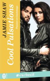 Vente livre :  Passion en backstage T.3 ; cool pulsations  - Jamie Shaw