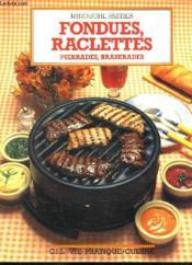 Fondues, barbecues, pierrades et braserades - Couverture - Format classique
