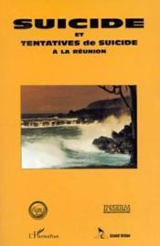 Suicide et tentatives de suicide à la Réunion - Couverture - Format classique