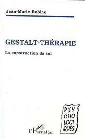 Gestalt-thérapie, la construction du soi - Intérieur - Format classique