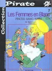 Les Femmes En Blanc T.7 ; Pinces Sang Rire - Intérieur - Format classique