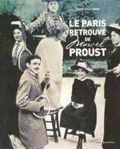 Le Paris retrouvé de Marcel Proust - Intérieur - Format classique