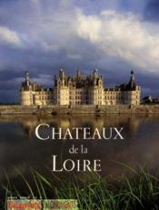 Chateaux De La Loire (Francais) - Couverture - Format classique