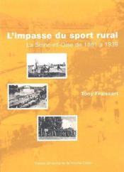 L'impasse du sport rural ; la Seine-et-Oise de 1880 à 1939 - Couverture - Format classique