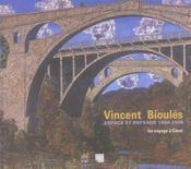 Vincent bioules espace et paysage 1966-2006 - Intérieur - Format classique