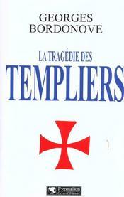 La Tragedie Des Templiers Ne - Intérieur - Format classique