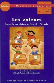 Les Valeurs. Savoir Et Education A L'Ecole - Couverture - Format classique