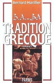 Tradition grecque t.1 - Intérieur - Format classique