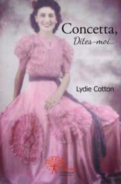 Concetta, Dites-Moi... - Couverture - Format classique