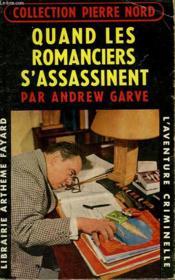 Quand Les Romanciers S'Assassinent. Collection L'Aventure Criminelle N° 73. - Couverture - Format classique
