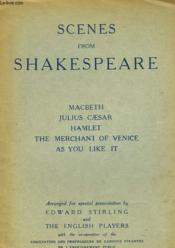 Scenes From Shakespeare. Macbeth, Jules Caesar, Hamlet, The Merchant Of Venice, As You Like It. - Couverture - Format classique