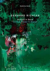 Vente livre :  Gerhard Richter ; unique pieces in series  - Hubertus Butin