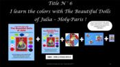Vente  I learn the colors with the beautiful dolls of Julia  - Julia J.P. Sanchez - Julia-Josepha-Patricia Sanchez