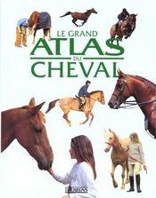 Le Grand Atlas Du Cheval - Intérieur - Format classique