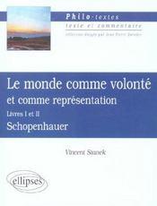 Le Monde Comme Volonte Et Comme Representation Livres I Et Ii Schopenhauer - Intérieur - Format classique