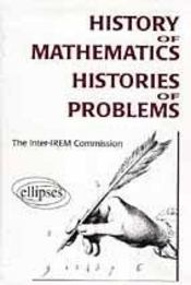 History Of Mathematics Histories Of Problems - Intérieur - Format classique