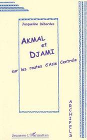 Akmal et Djami sur les routes d'Asie Centrale - Intérieur - Format classique