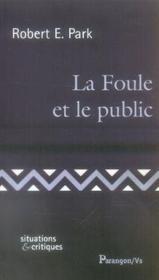 La foule et le public - Couverture - Format classique