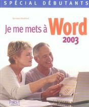 Je me mets a word 2003 - Intérieur - Format classique