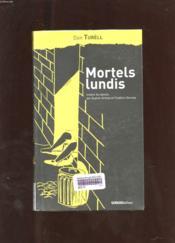 Mortels Lundis - Couverture - Format classique