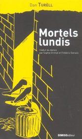 Mortels Lundis - Intérieur - Format classique