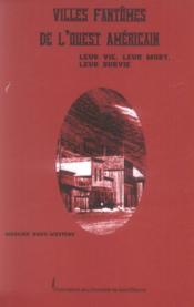 Les Villes Fantomes De L'Ouest Americain - Couverture - Format classique