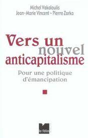 Vers Un Nouvel Anticapitalisme ; Pour Une Politique D'Emancipation - Intérieur - Format classique