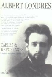 Cables et reportages - Couverture - Format classique