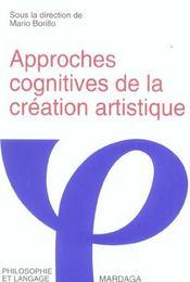 Approches Cognitives De La Creation Artistique - Intérieur - Format classique